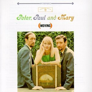 Peter, Paul & Mary - Moving
